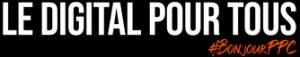 Le digital pour tous by bonjourppc logo